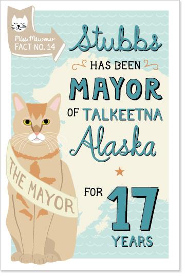 Stubbs has been mayor of Talkeetna, Alaska for 17 years.