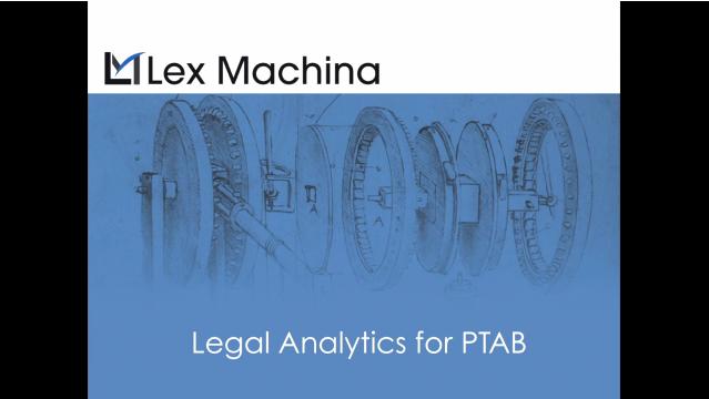 lex-machina-ptab-video.png