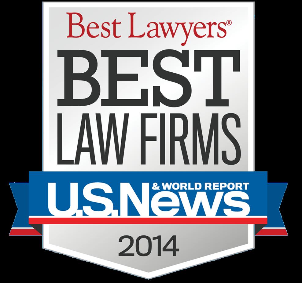 Best Lawyers Best Law Firms- U.S. News & World Report 2014