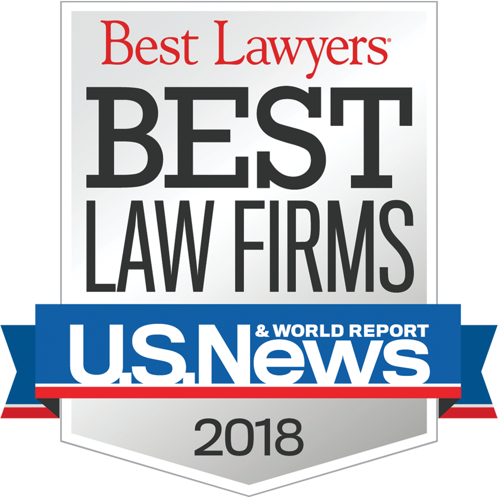 US News & World Report- Best Lawyers: Best Law Firms 2018