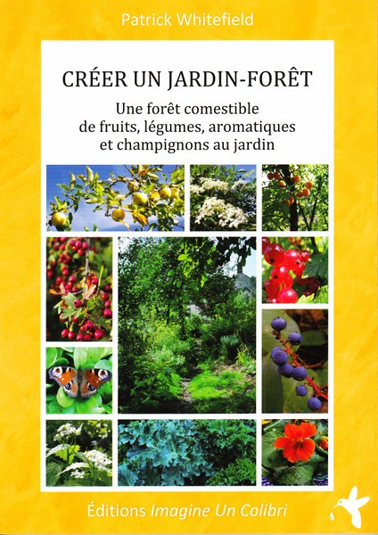 créer un jardin forêt patrick whitefield.jpg