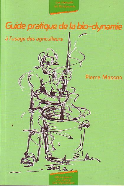 guide pratique de la biodynamie à l'usage des agriculteurs.jpg