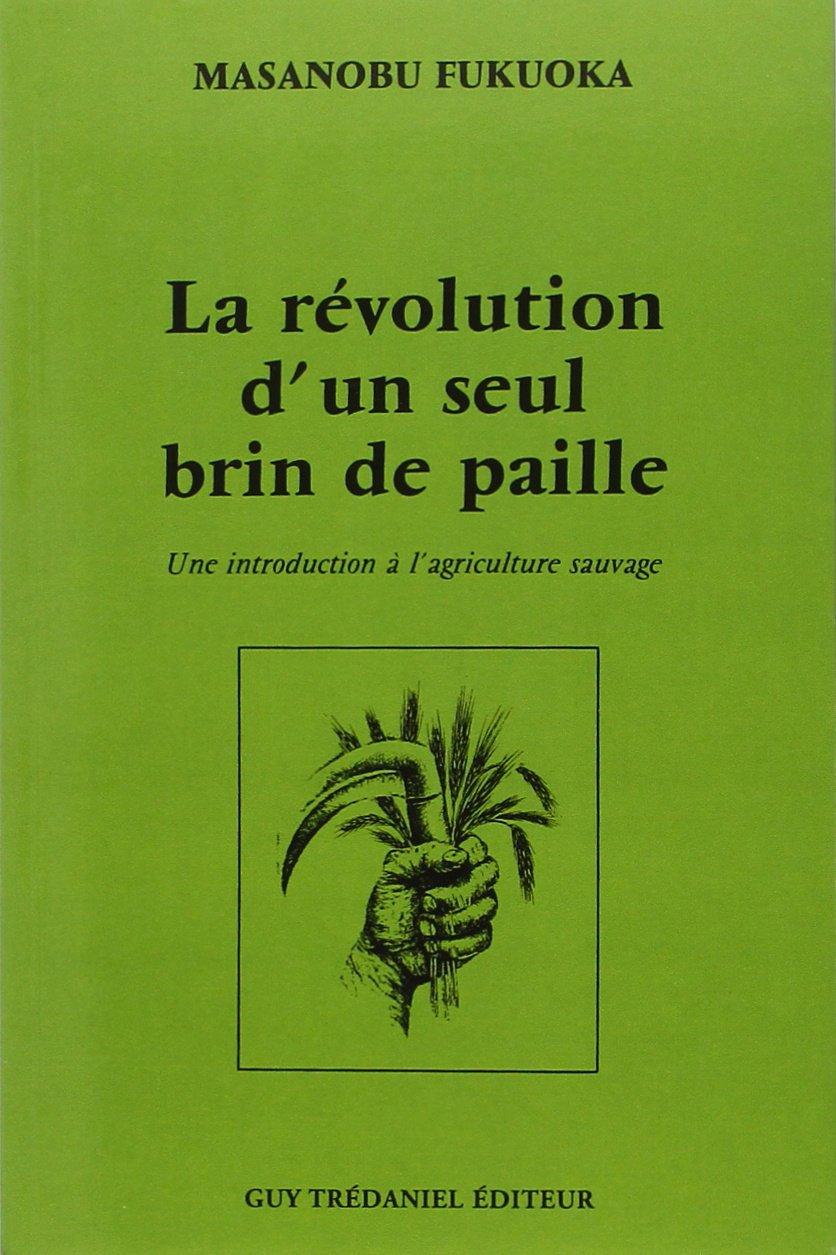 La révolution d'un seul brin de paille.jpg