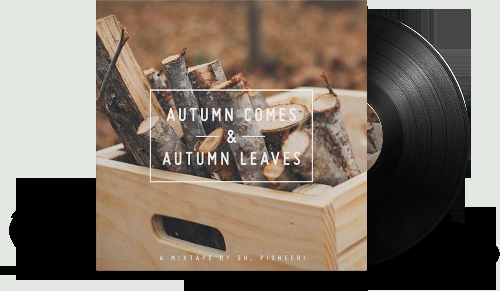 Autumn Comes, Autumn Leaves