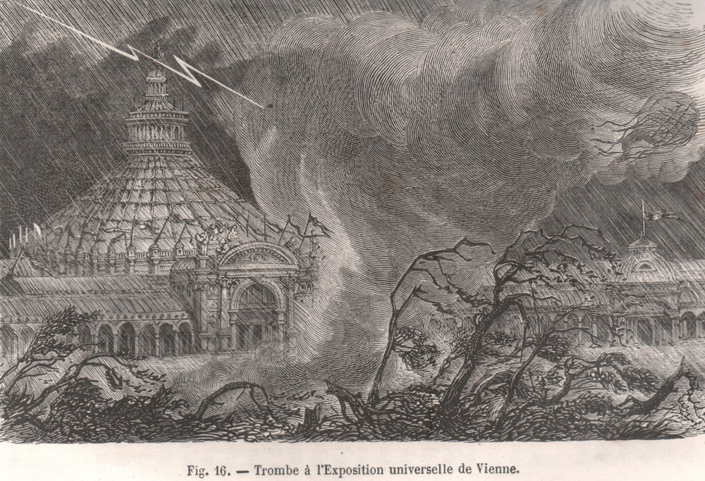 Tornado  during the  Vienna Universal Exhibition  on 29 June 1873 (Fig. 16, p. 125).  source: woodcuts by Berard and Riou for  Trombes et Cyclones  by Zurcher and Margole, 1876, Paris, pp. 314.