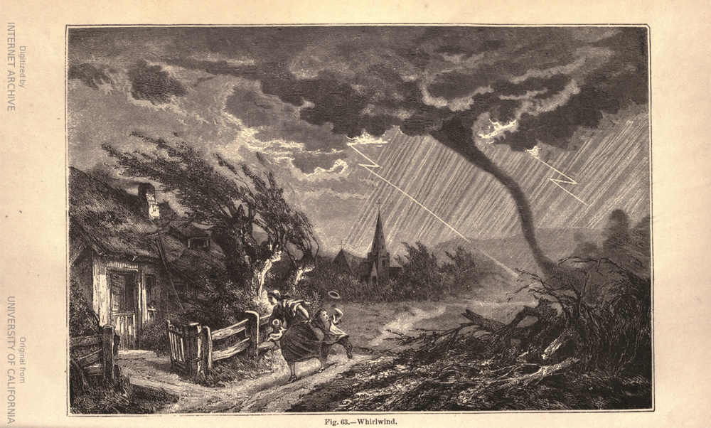 Whirlwind from L'atmosphère by Camille Flammarion (1842 – 1925), translated by James Glaisher (1809 – 1903).  source: Flammarion, C., 1874: The Atmosphere. Translated from the French by James Glaisher, Harper  & Brothers, Publishers, Franklin Square, New York. (via Internet Archive and Hathi Trust).