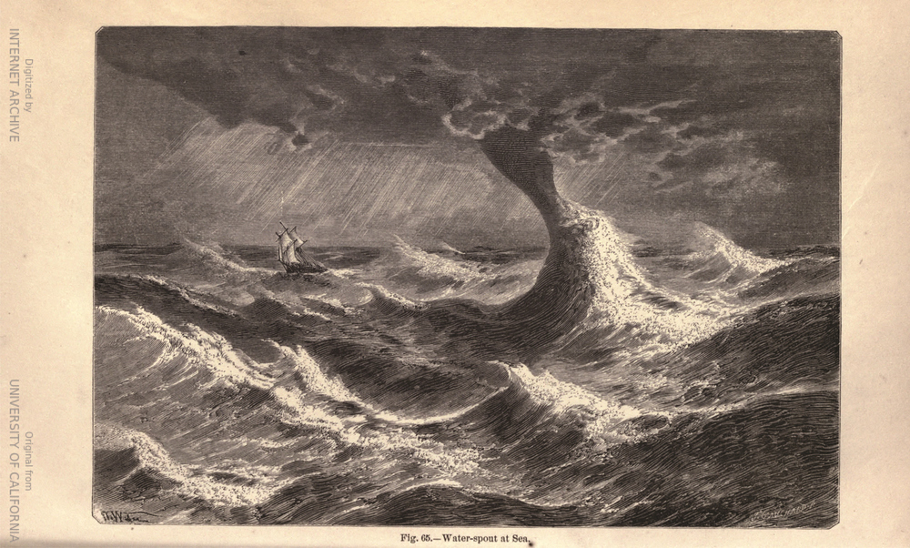 Water-Spout at Sea from L'atmosphère by Camille Flammarion (1842 – 1925), translated by James Glaisher (1809 – 1903).  source: Flammarion, C., 1874: The Atmosphere. Translated from the French by James Glaisher, Harper  & Brothers, Publishers, Franklin Square, New York. (via Internet Archive and Hathi Trust).