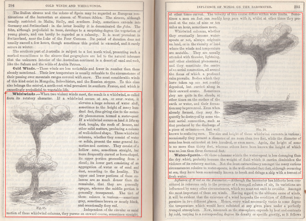 "Depiction of tornadoes and waterspouts from ""Natural history of the inanimate creation"". source: Ansted, D. T.,  E. Smith, H. Green, J. Scoffern, and E. J. Lowe, 1856. Natural history of the inanimate creation : being a guide to the scenery of the heavens, the phenomena of the atmosphere, the structure and geological features of the earth, and its botanical productions. London, Houston and Stoneman, 65, Paternoster Row; Wm. S. Orr and Co., Amen Corner. (via the Library of the Manchester Museum)"