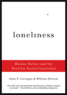 Loneliness Human Nature And The Need For Social Interaction