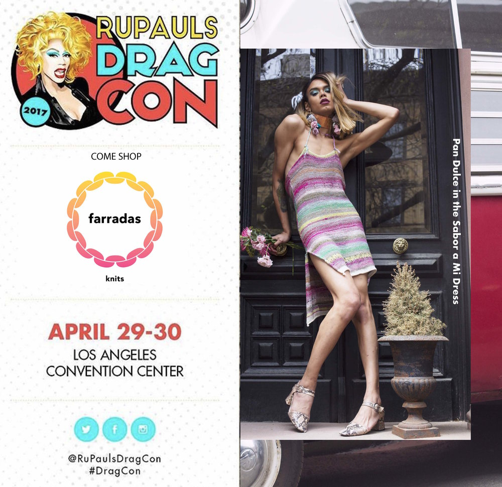 Farradas Knits will be making our first ever appearance at RuPaul's Drag Con in Los Angeles