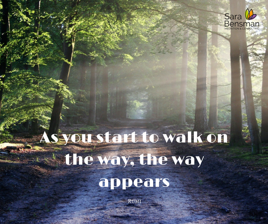 As you start to walk on the way, the way appears