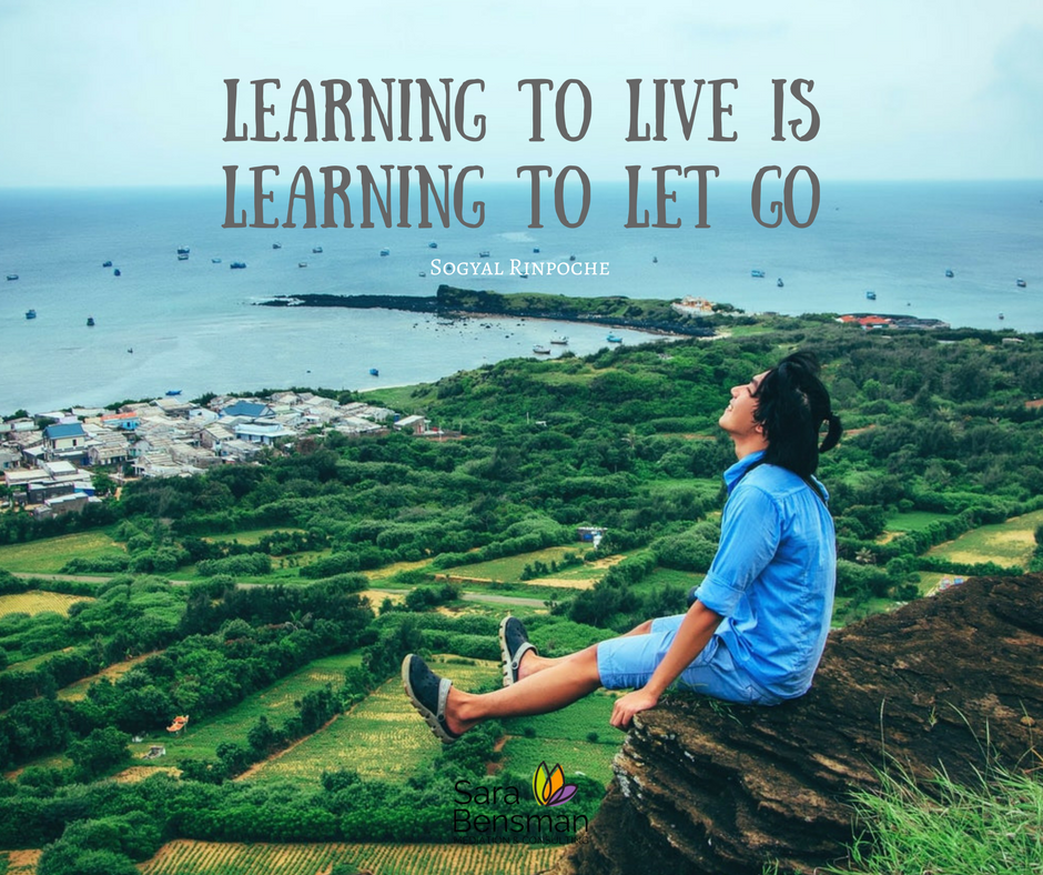 Learning to live is learning to let go