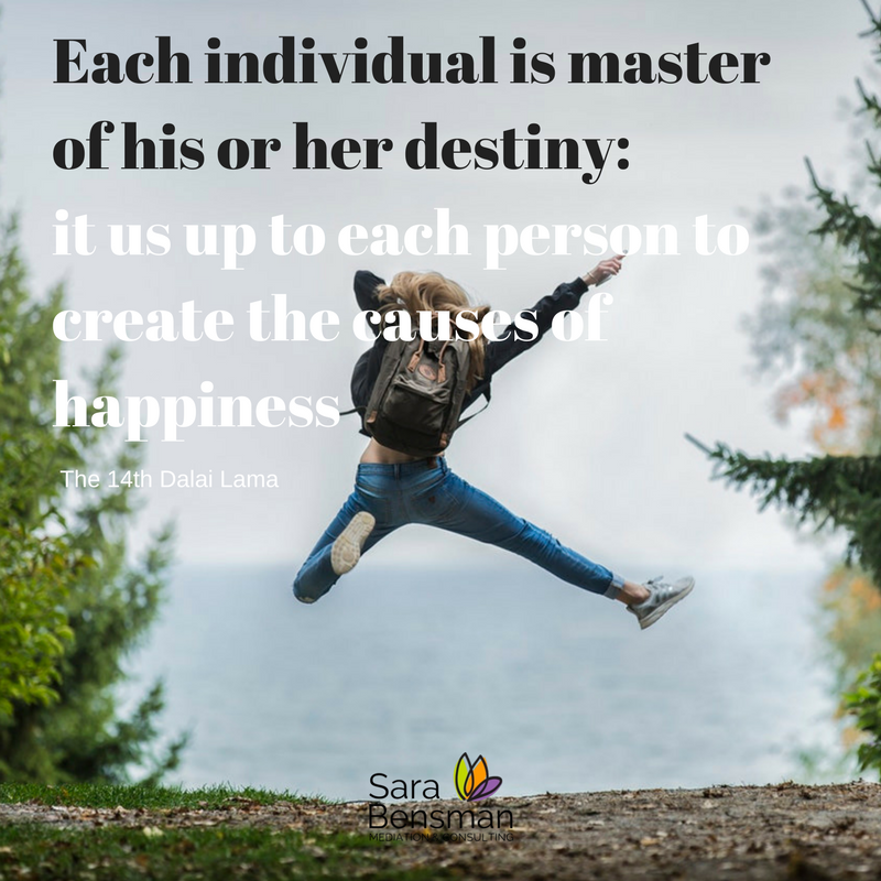 Each individual is master of his or her destiny_ it us up to each person to create the causes of happiness (1).png