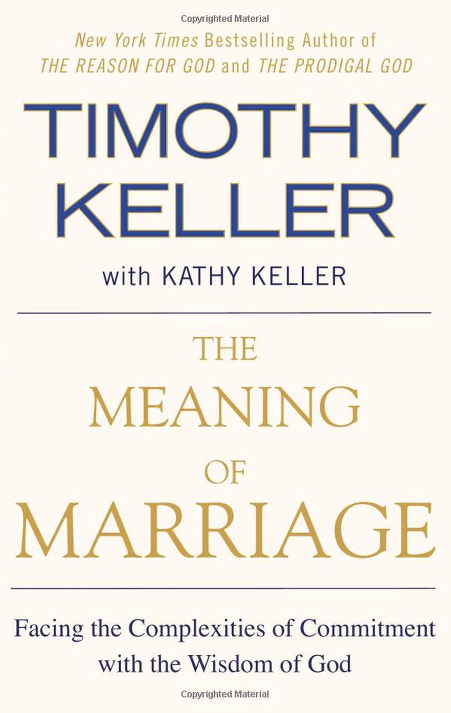 the meaning of marriage — timothy keller