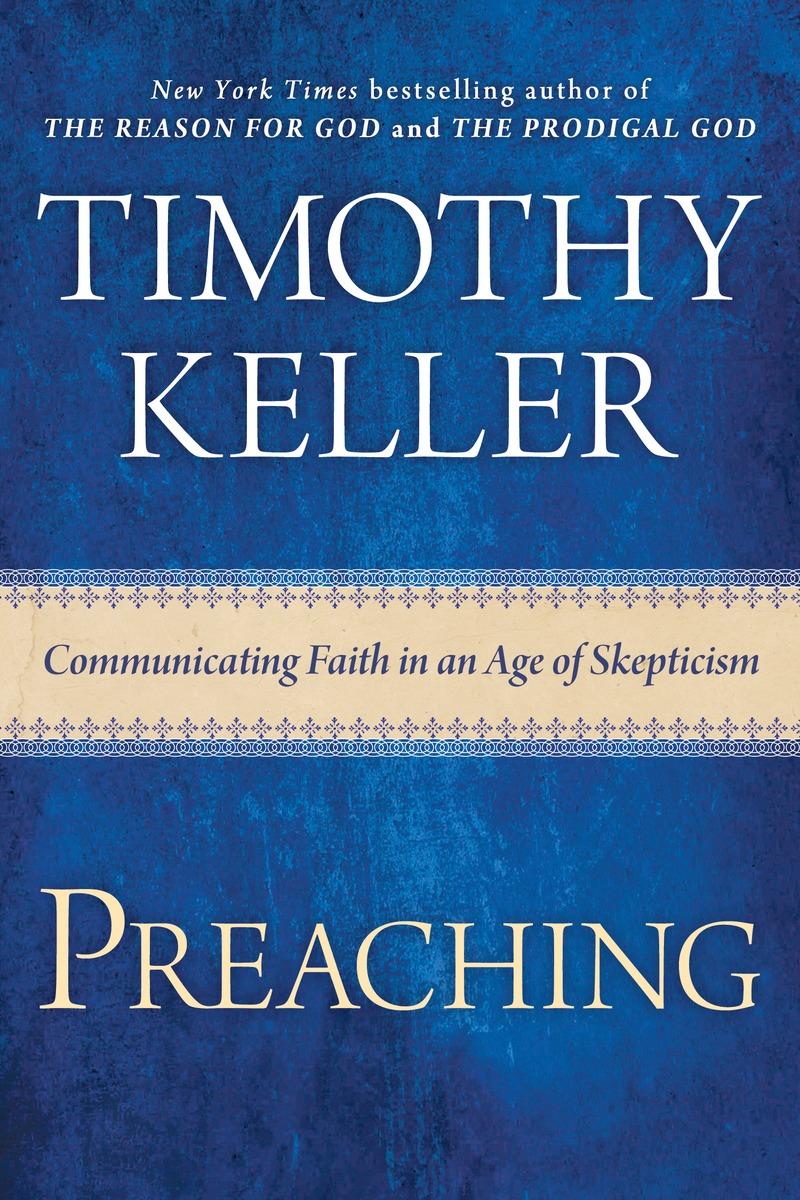 Bilderesultat for preaching timothy keller