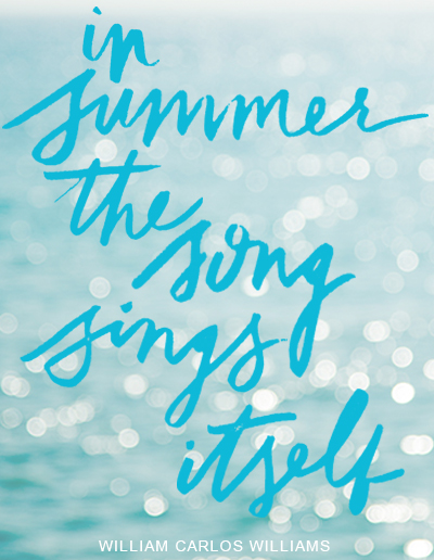 in summer the song sings itself