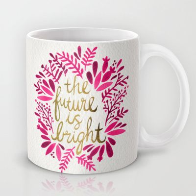 'The Future Is Bright' Mug