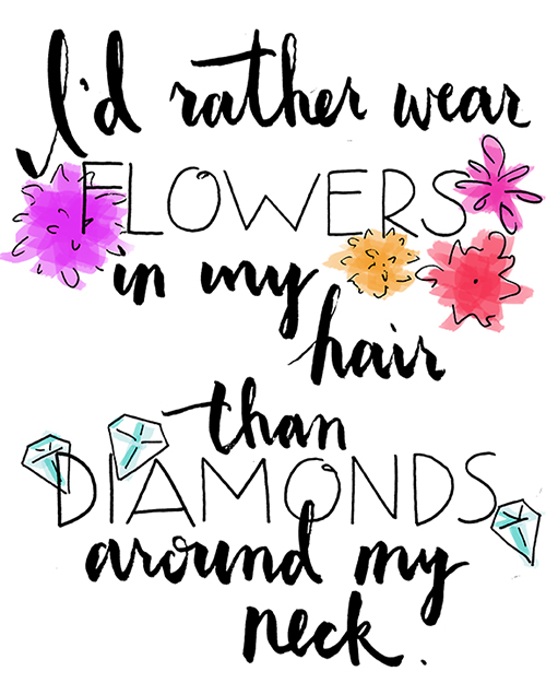 i'd rather flowers than diamonds - chasing saturdays