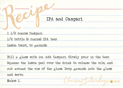 IPA and campari - chasing saturdays