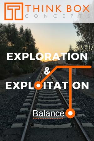 Exploration and Exploitation