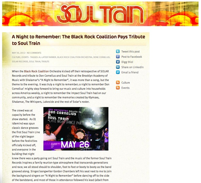 http://soultrain.com/2012/05/30/a-night-to-remember-the-black-rock-coalition-pays-tribute-to-soul-train/?t=A+Night+to+Remember%3A+The+Black+Rock+Coalition+Pays+Tribute+to+Soul+Train