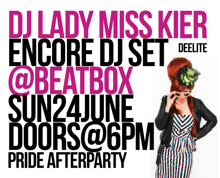 After my live show @ the ghettohouse stage for SanFrandisco's Gay Pride at 5;00 ,I'm going to bring some rare disco and acid house goodies to sing along with @ the Beatbox! ….I'm on early …perhaps 8:00  and Gene Farris is playing after  so…. I'm bringing my favorite dancing shoes ! -Lady Miss Kier for other DJ  events or LIVE SHOWS events go here: https://www.facebook.com/pages/miss-Lady-Kier/296808489716?sk=events