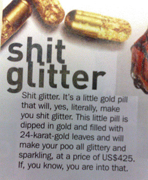 i 've been farting glitter for years…i never had to pay for it….this ish is 425$ to shit.. I'll fart glitter on you for free- ladykier