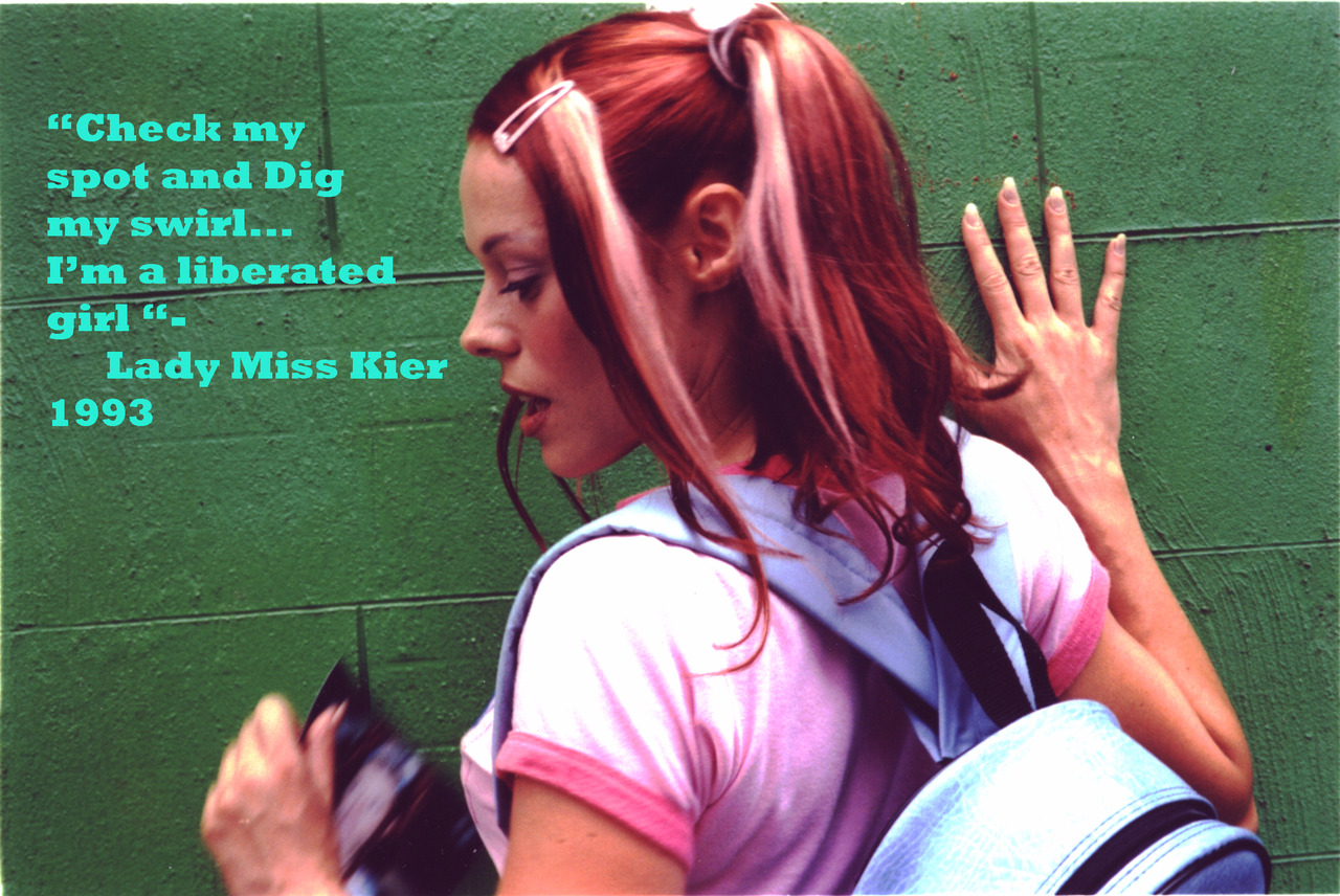 "Flashback Friday 1993 !  ""check my spot  and dig my swirl..I'm a liberated girl"" -Lady Miss Kier  from the album ""Dewdrops in the Garden""      http://www.mixcloud.com/ladykier/        https://www.facebook.com/pages/miss-Lady-Kier/296808489716?fref=ts"