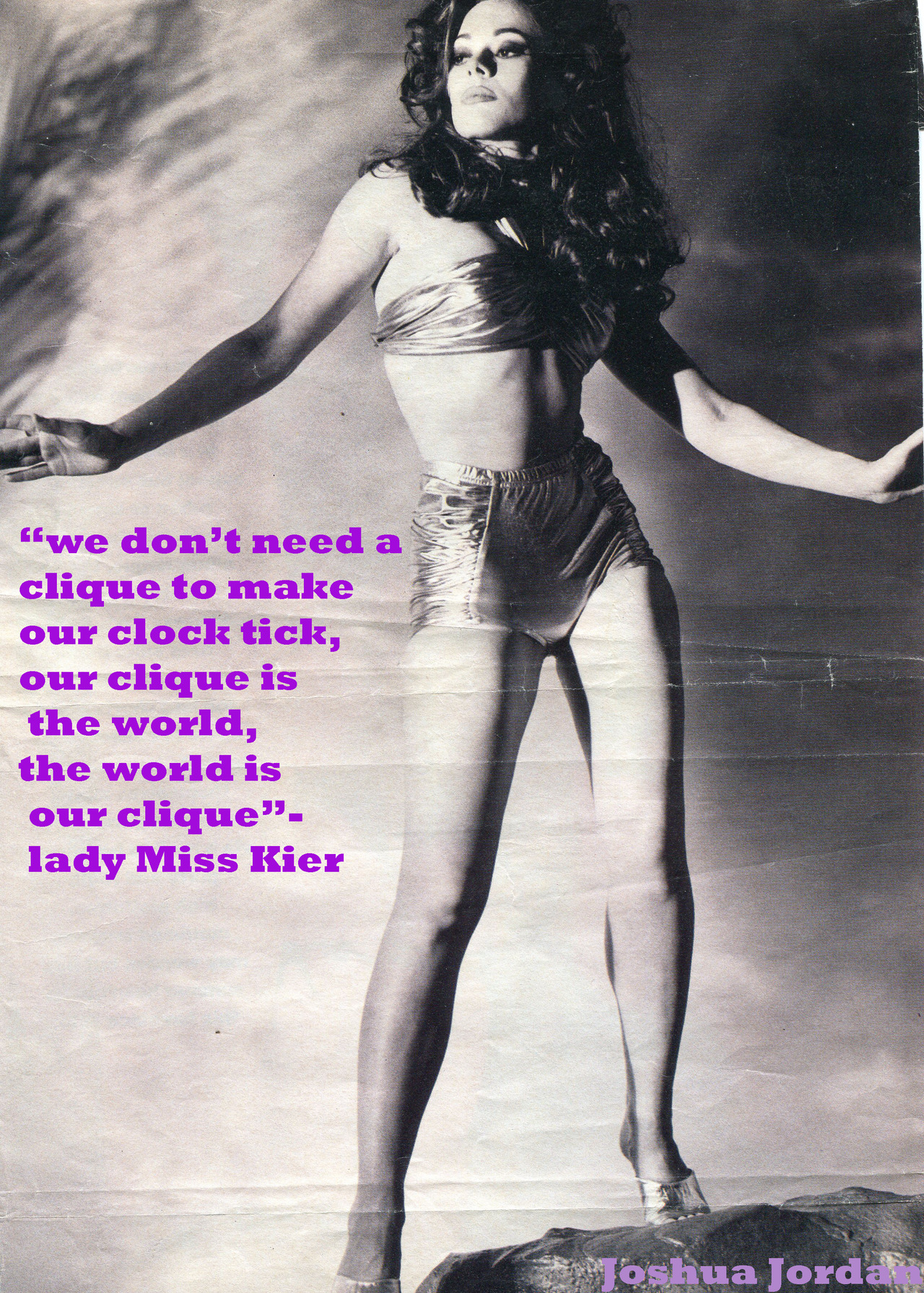 """ We don't need a clique ..to make our clock tick..our clique is the world..the world is our clique"" - Lady Miss Kier …..www.ladykier.com http://www.mixcloud.com/ladykier/  https://www.facebook.com/pages/miss-Lady-Kier/296808489716?fref=ts"