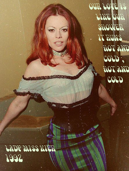 """If we could do it again..we'd do just the same …I'll never stop on love""- Lady Miss Kier……..www.ladykier.com"