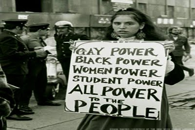 gay power,black power,women power,student power,all power to the people