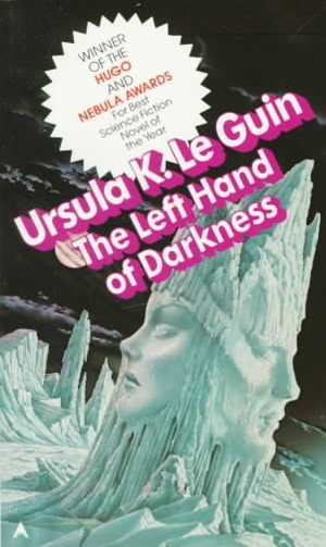 the left hand of darkness… sci-fi for the girl-guy