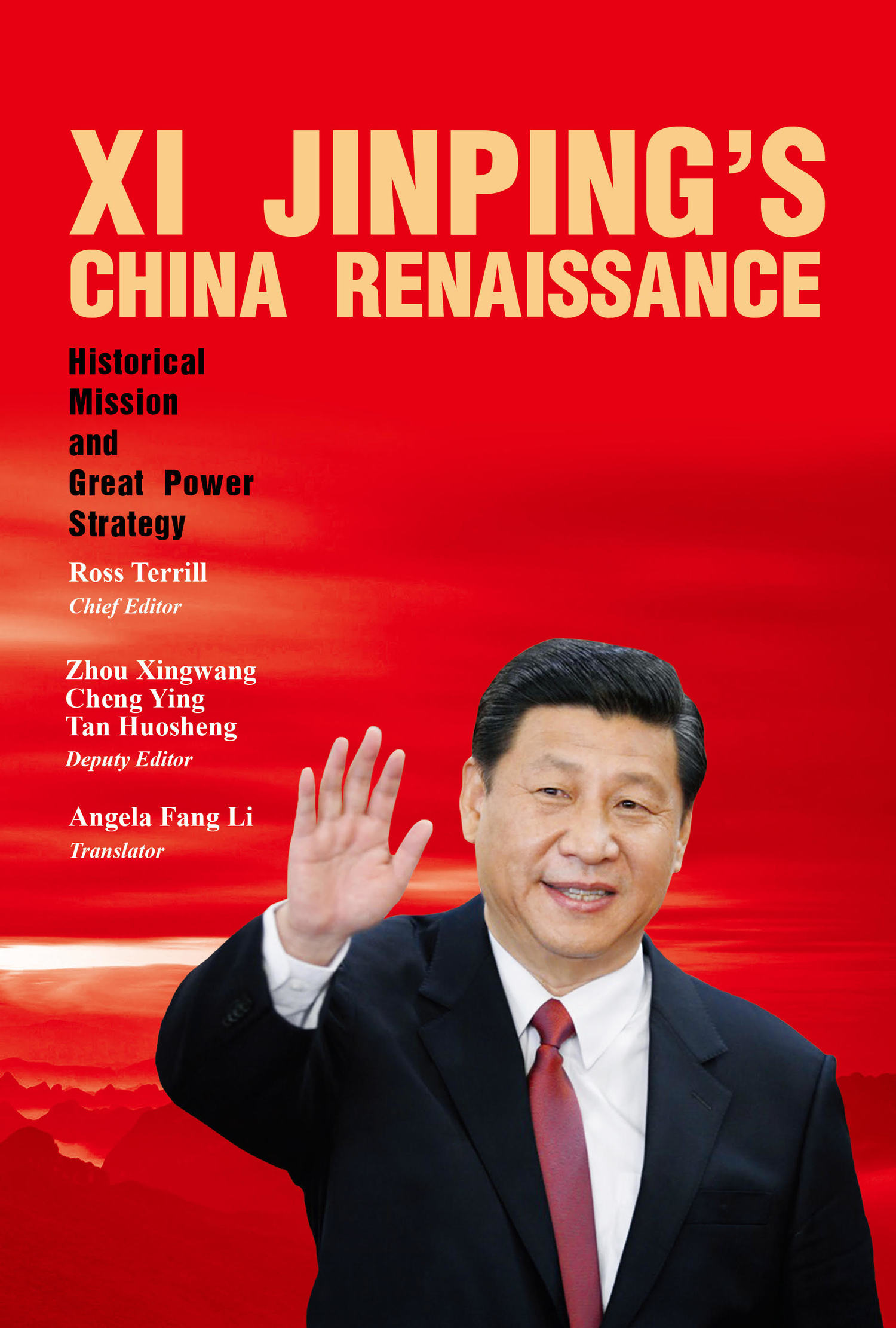 Xi Jinping's China Renaissance: Historical Mission and Great Power Strategy