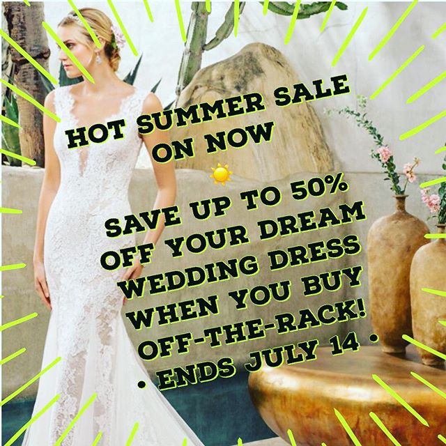 Visit us for our best summer sale yet! Past AND current season #weddingdress styles included. See you at the boutique to score a brand new dress at a GREAT price... we'll even give you an awesome deal on #wedding accessories too 😊