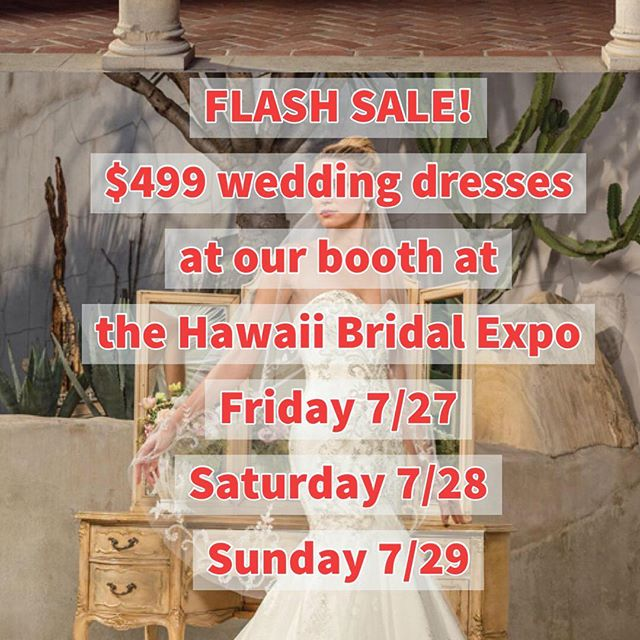 Come by our booth at the #hawaiibridalexpo this Friday, Saturday and Sunday to try on AND buy your #weddingdress at an unbelievable price! Cash & carry on site or pick up at our shop if paying with credit card. #Hawaiibrides we hope to see you at the @blaisdellcenter this weekend!