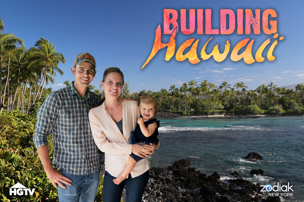 "SHOW POSTER FOR HGTV'S ""BUILDING HAWAII"""