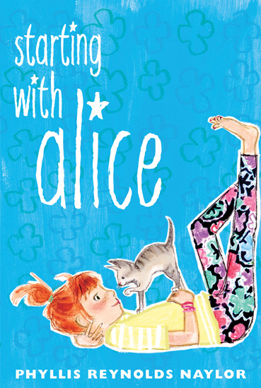 Starting With Alice by Phyllis Reynolds Naylor