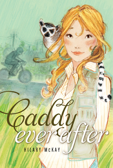 Casson Series: Caddy Ever After by Hilary McKay