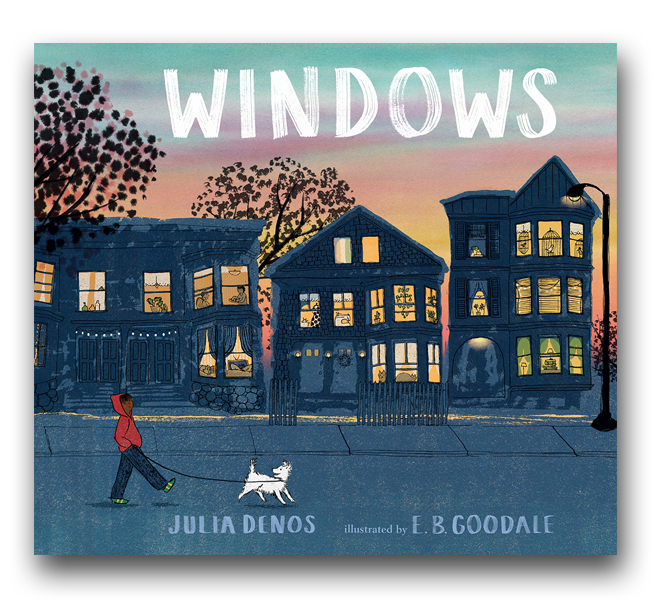 Windows by Julia Denos, E.B. Goodale