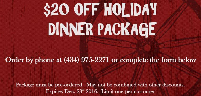 Print this coupon and bring it with you when you pick up your Holiday Dinner Package, or show it to the cashier on your phone