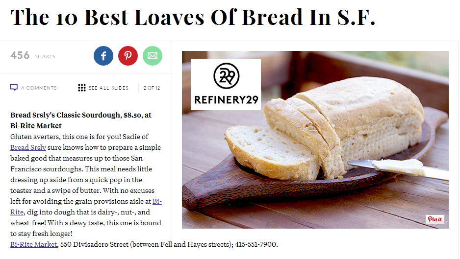 Refinery 29's 10 Best Loaves in San Francisco