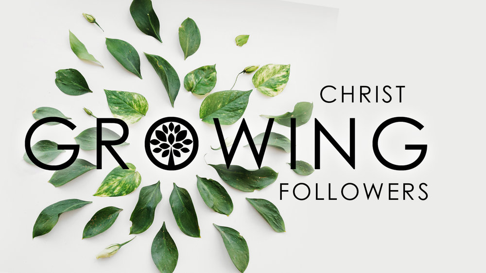 Growing Christ Followers.jpeg