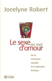 Le sexe en mal d'amour