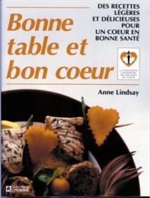 Bonne table et bon coeur