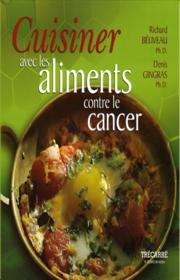 Cuisiner avec les aliments contre le cancer.png