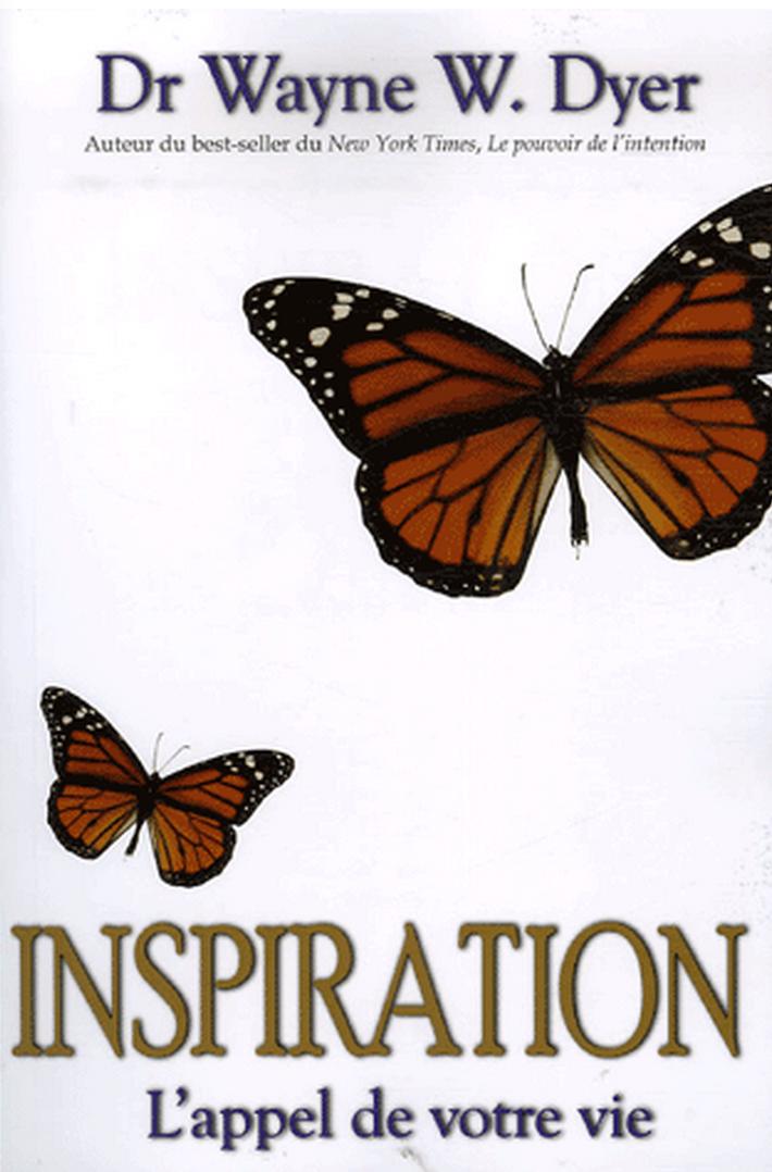Inspiration, l'appel de votre vie