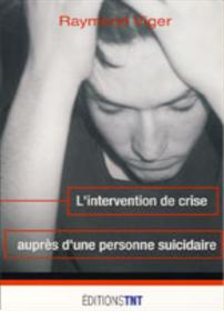 L'intervention de crise auprès d'une personne suicidaire
