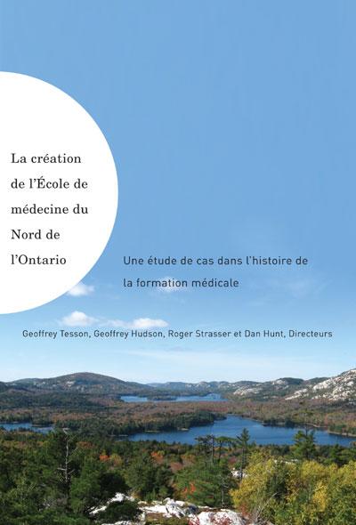 La création de l'école de médecine du Nord de l'Ontario.png
