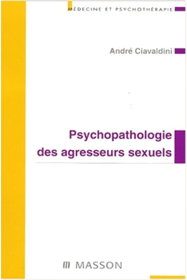 Psychologie des agresseurs sexuels