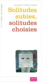 Solitudes subies, solitudes choisies.png